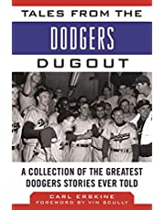 Tales from the Dodgers Dugout: A Collection of the Greatest Dodgers Stories Ever Told
