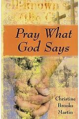 Pray What God Says Paperback