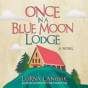Once in a Blue Moon Lodge Audiobook
