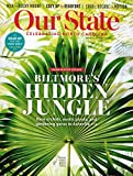 img - for Our State: Celebrating North Carolina, January 2019, Volume 86, Number 8 - Biltmore's Hidden Jungle book / textbook / text book