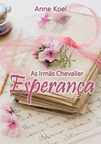 As Irmãs Chevalier: Esperança
