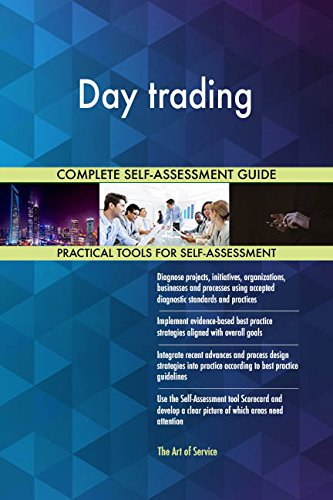 Day trading Toolkit: best-practice templates, step-by-step work plans and maturity diagnostics
