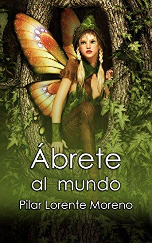 Amazon.com: Ábrete al mundo (La Leyenda de la Flor Sin Nombre nº 1 ...