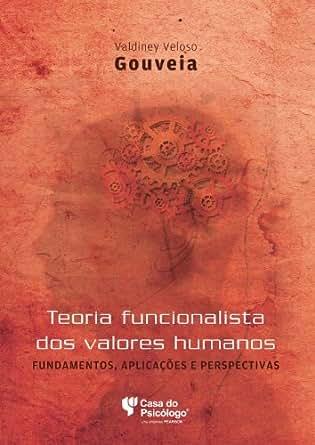 Teoria funcionalista dos valores humanos (Portuguese Edition) - Kindle