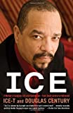 Ice, Ice-T and Douglas Century, 0345523296