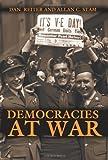Democracies at War by Reiter, Dan, Stam, Allan C.(February 10, 2002) Paperback