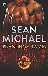 Branded by Flames: A Super-Sexy Dragon Shifter M/M Romance (The Dragon Soul Series Book 1)