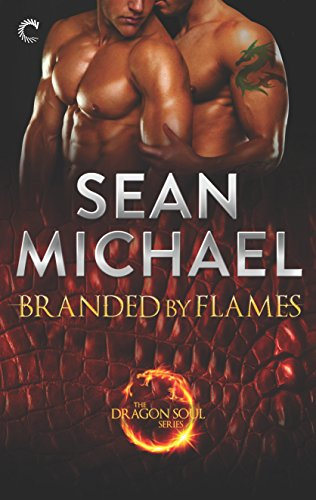 Branded by Flames: A Super-Sexy Dragon Shifter M/M Romance (The Dragon Soul Series Book 1) cover