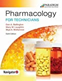 Pharmacology for Technicians: Text