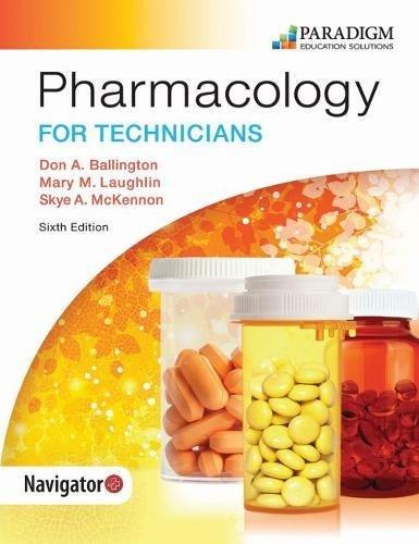 Pharmacology for Technicians: Text (Pharmacy Technician)