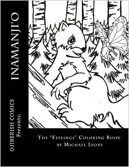 inamanjio the feelings coloring book ojibwa edition - Feelings Coloring Book