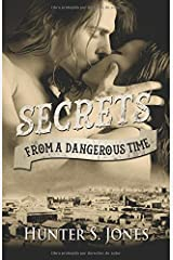 Secrets from a Dangerous Time (Volume 1) Paperback
