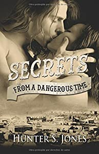 Secrets from a Dangerous Time (Volume 1)