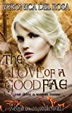 img - for The Love of a Good Fae: An Enforcers and Coterie Novella book / textbook / text book