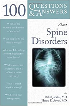 100 Question and Answers About Spine Disorders (100 Questions amp: Answers about . . .)