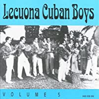 Lecuona Cuban Boys, Vol. 5: 1932-1940