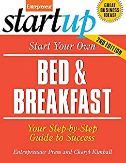 Start your own bed and breakfast your step by for How to buy a bed and breakfast