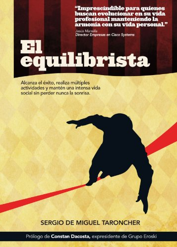 Descargar Libro El Equilibrista Sergio De Miguel Tarocher
