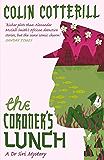 The Coroner's Lunch: A Dr Siri Murder Mystery (Dr Siri Paiboun Mystery)