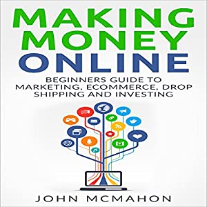 Making Money Online Audiobook