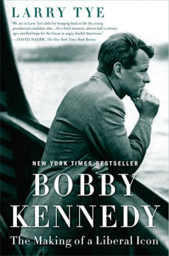 Bobby Kennedy  The Making Of A Liberal Icon