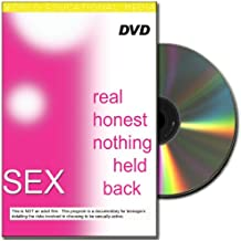 Sex: Real, Honest, Nothing Held Back