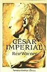 César imperial par Rex