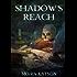 Shadow's Reach (Light & Shadow series Book 4)