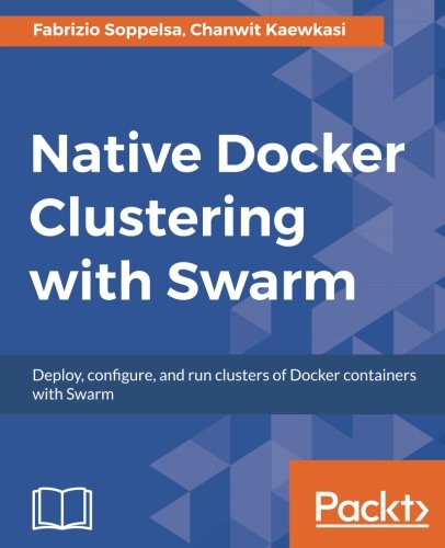 Native Docker Clustering with Swarm