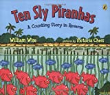 Ten Sly Piranhas, William Wise, 0142400742