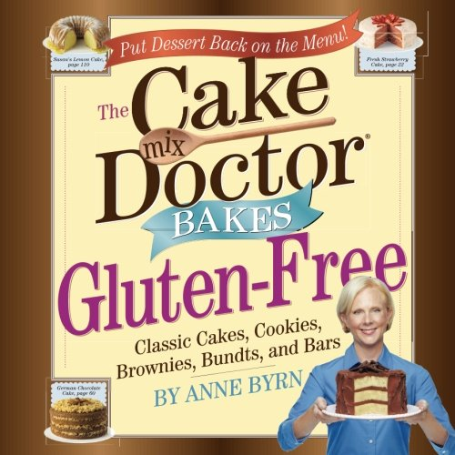 The Cake Mix Doctor Bakes Gluten-Free by Workman Publishing Company