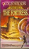 The Fortress, Colin Wilson, 0441778135