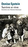 Survivre et vivre : Entretiens avec Clémence Boulouque par Boulouque