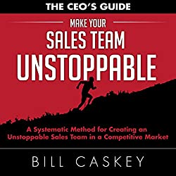 Make Your Sales Team Unstoppable