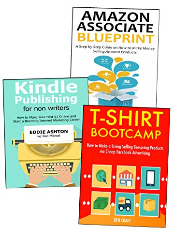 How to Build an Online Business:  3 Business Ideas for Newcomers. Tshirt Selling, Kindle Publishing & Amazon Affiliate Marketing