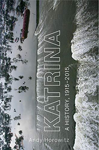 Book Cover: Katrina: A History, 1915–2015
