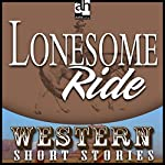 Lonesome Ride | Ernest Haycox