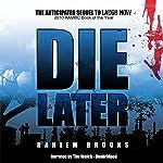 Die Later | Rahiem Brooks