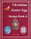 Ukrainian Easter Egg Design Book 4, Natalie Perchyshyn, 0960250298