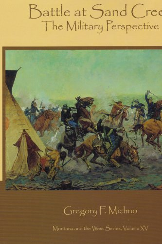 Battle At Sand Creek: The Military Perspective