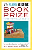 The Prairie Schooner Book Prize, , 0803240430