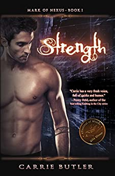 Strength (Mark Of Nexus Book 1) by [Butler, Carrie]