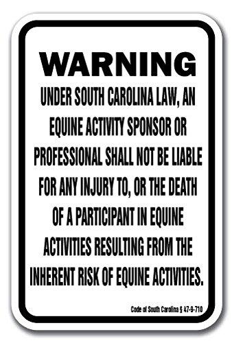 South Carolina Equine 12'' x 18'' Aluminum Sign Warning Statute Horse Farm