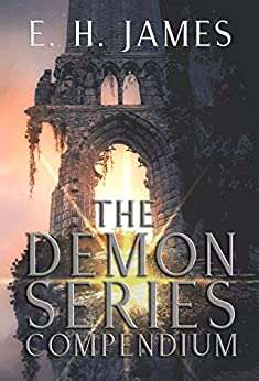 The Demon Series Compendium by [James, E.H.]