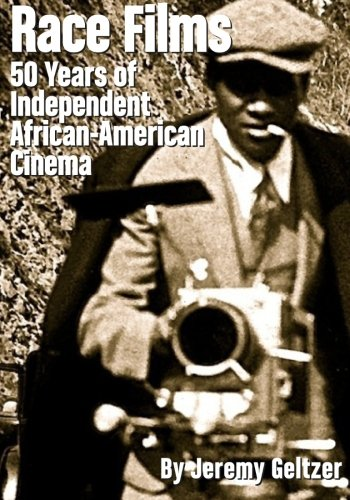 Search : Race Films: 50 Years of IndependentAfrican American Cinema: Black and White edition