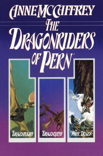 The Dragonriders of Pern: Dragonflight, Dragonquest, and The White Dragon (Pern: The Dragonriders of Pern) by [McCaffrey, Anne]