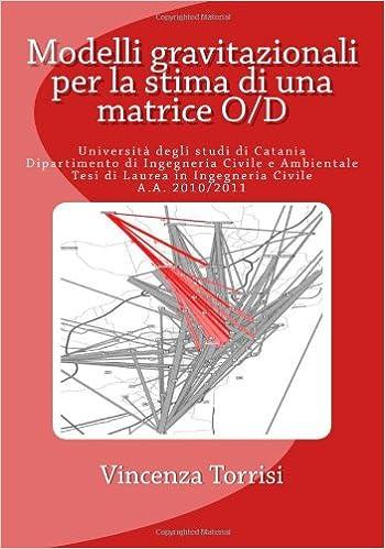 Modelli gravitazionali per la stima di una matrice O/D
