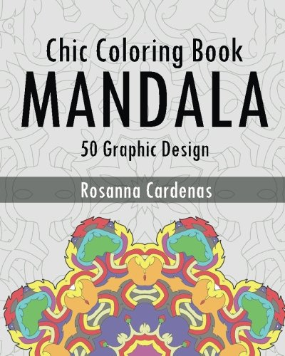 Chic Coloring Book: Mandala Wonders Coloring (50 Graphic Design) pdf epub