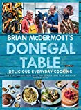 img - for Brian McDermott's Donegal Table: Delicious Everyday Cooking book / textbook / text book