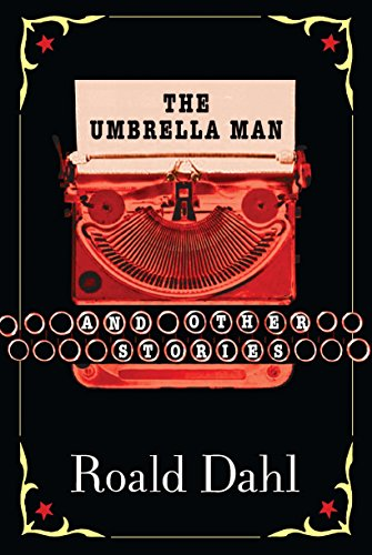 The Umbrella Man and Other Stories (Roald Dahl Best Sellers)